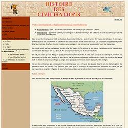 Les civilisations précolombiennes ou amérindiennes