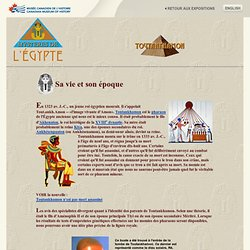 Mystères de l'Egypte - La vie et l'epoque de Toutankhamon