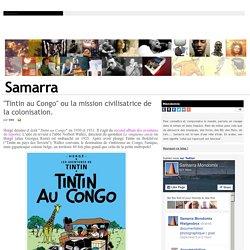 """""""Tintin au Congo"""" ou la mission civilisatrice de la colonisation."""