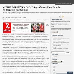 MENTE, CORAZÓN Y OJO. Fotografías de Paco Sánchez Rodríguez y mucho más