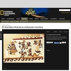El dramático final de la civilización mochica · National Geographic en español. · Secciones