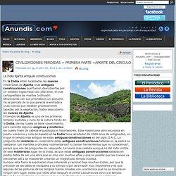 CIVILIZACIONES PERDIDAS = PRIMERA PARTE =APORTE DEL CIRCULO - Anundis.com