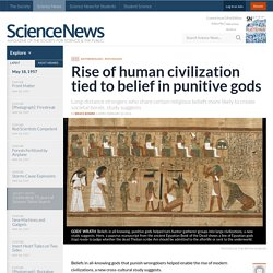 Rise of human civilization tied to belief in punitive gods