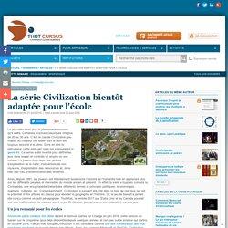 La série Civilization bientôt adaptée pour l'école