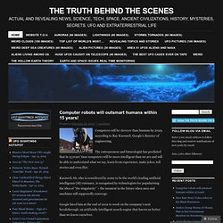 THE TRUTH BEHIND THE SCENES | ACTUAL AND REVEALING NEWS, SCIENCE, TECH, SPACE, ANCIENT CIVILIZATIONS, HISTORY, MYSTERIES, SECRETS, UFO AND EXTRATERRESTRIAL LIFE