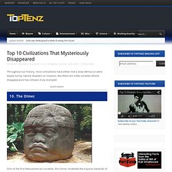 Top 10 Civilizations That Mysteriously Disappeared | Top 10 Lists | TopTenz.net - StumbleUpon