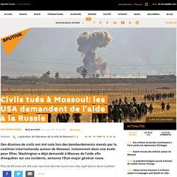 Civils tués à Mossoul: les USA demandent de l'aide à la Russie