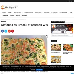 Clafoutis aux brocolis et saumon WW