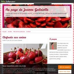 Clafoutis aux cerises - Au pays de Jeanne Gabrielle