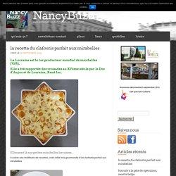 la recette du clafoutis parfait aux mirabelles « NancyBuzz
