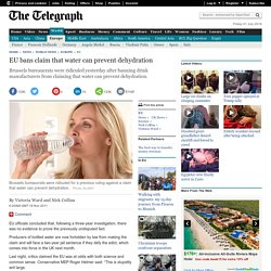 EU bans claim that water can prevent dehydration