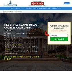 File Small Claims Court Los Angeles, CA