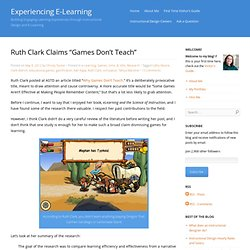 "Ruth Clark Claims ""Games Don't Teach"""