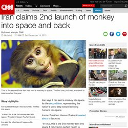 Iran claims 2nd launch of monkey into space and back