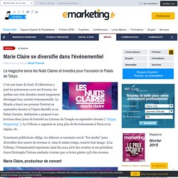 Marie-Claire se diversifie dans l'événementiel