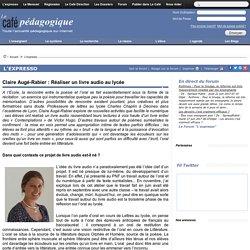 Claire Augé-Rabier : Réaliser un livre audio au lycée