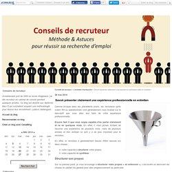 Savoir présenter clairement une expérience professionnelle en entretien - Conseils de recruteur
