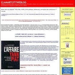 CLAMARTCITYWEBLOG: Yann Piat, mafia, crime politique, barbouzes, corruption des institutions ?