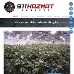 Clandestine Drug Lab Remediation - 911hazmatcleanup