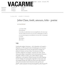 John Clare, forêt, amours, folie - poésie