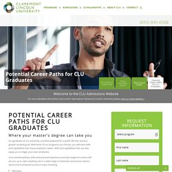 Potential Career Paths for CLU Graduates