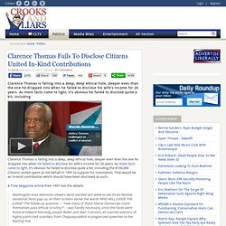 Clarence Thomas Fails to Disclose Citizens United In-Kind Contributions