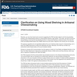 FDA 11/06/14 Clarification on Using Wood Shelving in Artisanal Cheesemaking