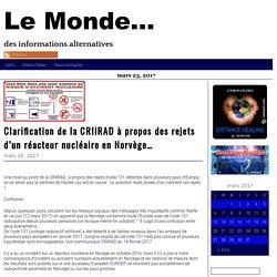 Clarification de la CRIIRAD à propos des rejets d'un réacteur nucléaire en Norvège… – Le Monde...