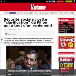"""Sécurité sociale : cette """"clarification"""" de Fillon qui a tout d'un reniement"""