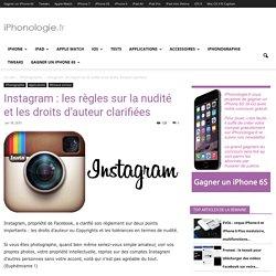 Instagram : les règles sur la nudité et les droits d'auteur clarifiées - iPhonologie.fr