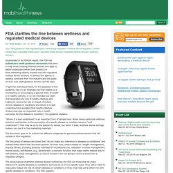 FDA clarifies the line between wellness and regulated medical devices