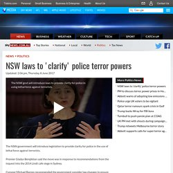NSW Laws To 'Clarify' Police Terror Powers