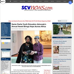 Santa Clarita Youth Education Advocate's Annual Award Brings Hope Across Africa