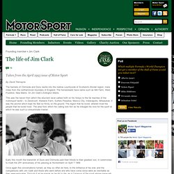 The life of Jim Clark - Motor Sport Magazine Hall of Fame