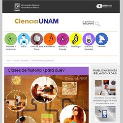 Clases de historia ¿para qué? - Ciencia UNAM