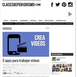 5 apps para trabajar videos