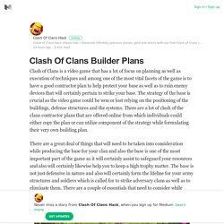 Clash Of Clans Builder Plans – Clash Of Clans Hack – Medium