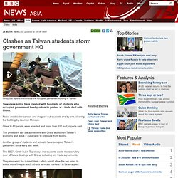 Clashes as Taiwan students storm government HQ
