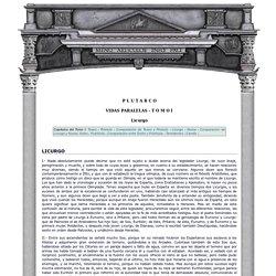 Textos clasicos - Plutarco - Vidas paralelas - TOMO I - Licurgo