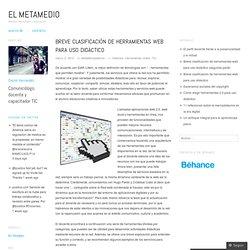 Breve clasificación de herramientas web para uso didáctico