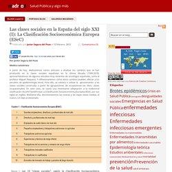 Las clases sociales en la España del siglo XXI (I): La Clasificación Socioeconómica Europea (ESeC)