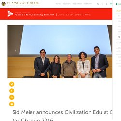 Blog Sid Meier announces Civilization Edu at Games for Change 2016