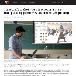 Classcraft makes the classroom a giant role-playing game