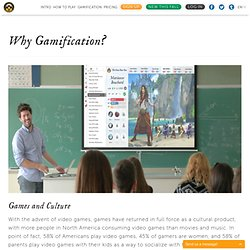 Why Gamification?