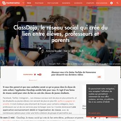 ClassDojo, le réseau social qui crée du lien entre élèves, professeurs et parents - Tech