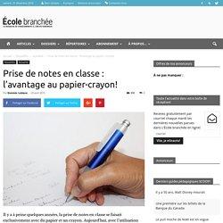 Prise de notes en classe : l'avantage au papier-crayon! - École branchée