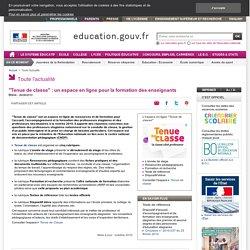 """""""Tenue de classe"""" : un espace pour la formation des enseignants"""