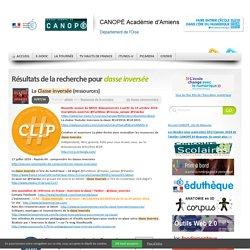 CANOPE Académie d'Amiens - Classe Inversée