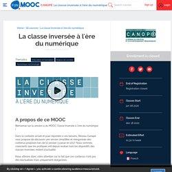 La classe inversée à l'ère du numérique - MOOC