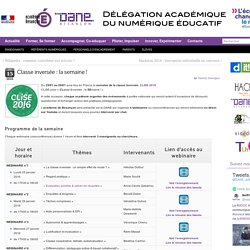 Classe inversée : la semaine ! » Délégation Académique du Numérique Educatif